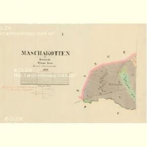 Maschakotten - c4499-1-001 - Kaiserpflichtexemplar der Landkarten des stabilen Katasters