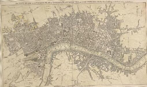 THE CITY GUIDE OR POCKET PLAN OF LONDON, WESTMINSTER And SOUTHWARK With the New Buildings to the Year 1765 125